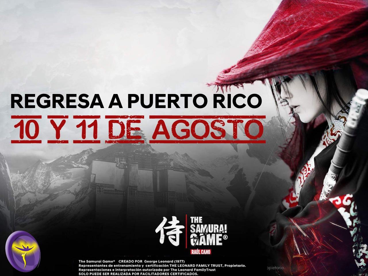 The Samurai Game®️ Puerto Rico, Raul Cano (SIM)