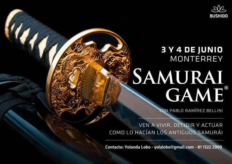 Junio 4 y 5 The Samurai Game ® abierto al público - México, Monterrey