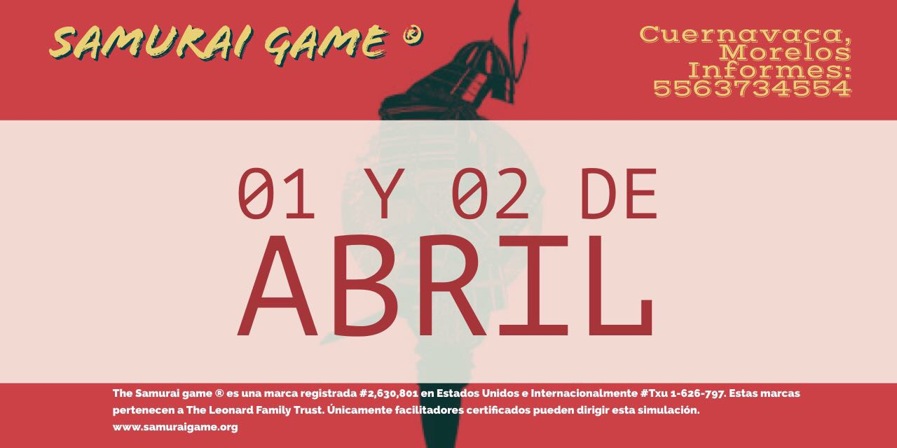 The Samurai Game Cuernavaca