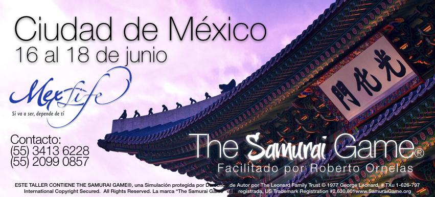 The Samurai Game® - Ciudad de México