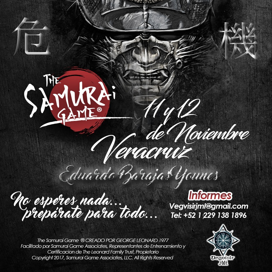 THE SAMURAI GAME, VERACRUZ