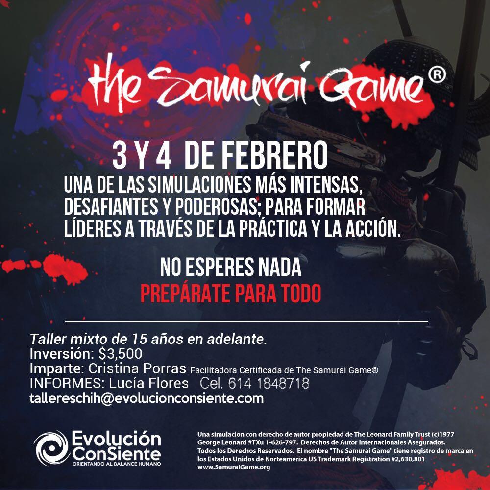 The Samurai Game at Chihuahua