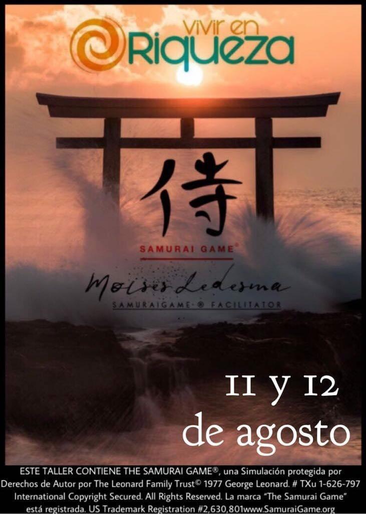 The Samurai Game® Vivir en riqueza CDMX Moises Ledesma.