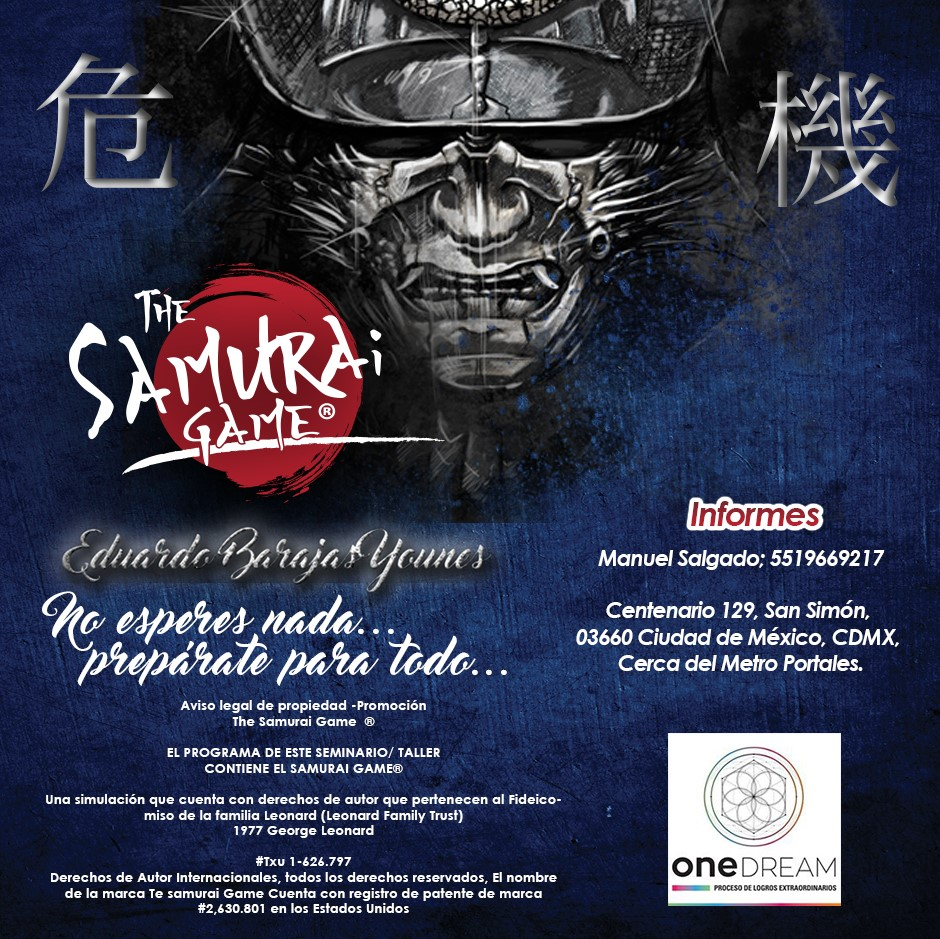 THE SAMURAI GAME, ONE DREAM
