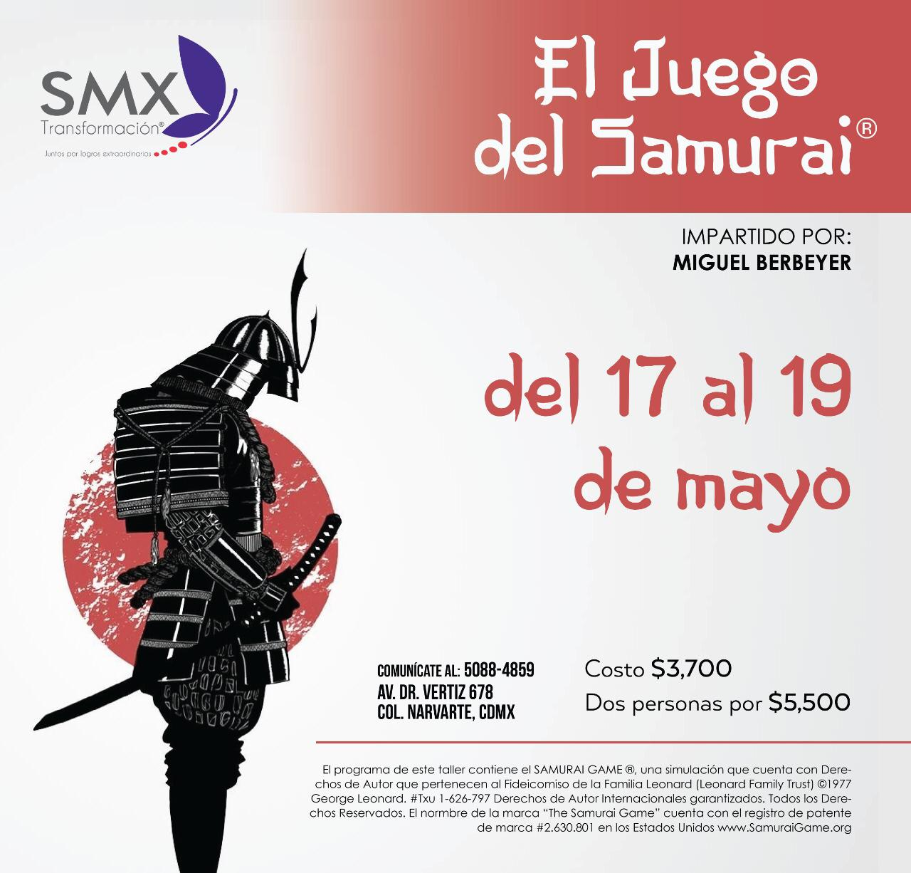 The Samurai Game ® SMX Transformación CDMX