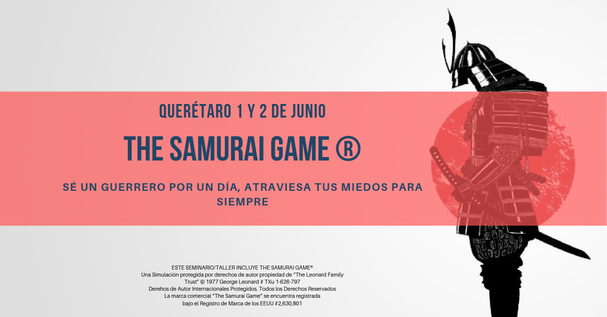 THE SAMURAI GAME @ QUERETARO