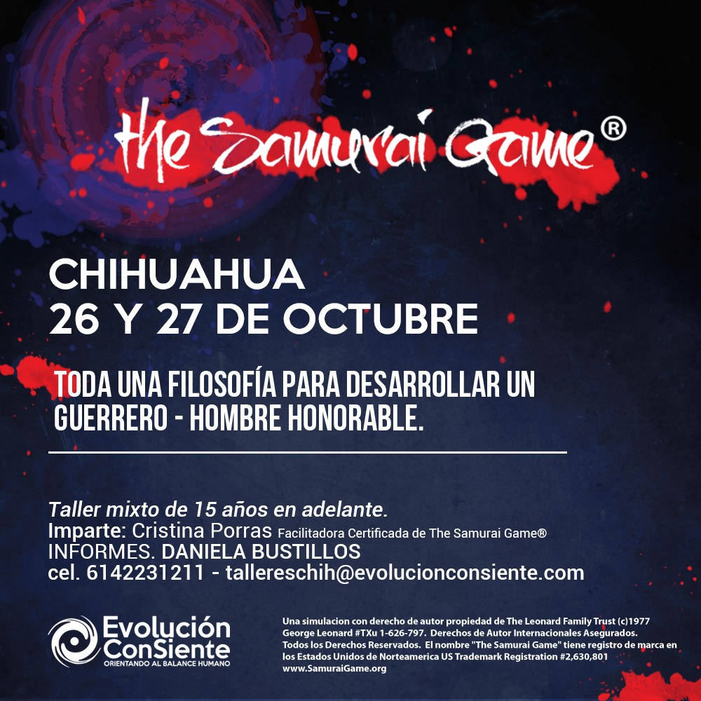 The Samurai Game in Chihuahua