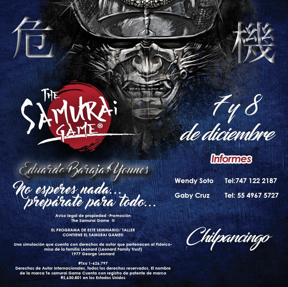 The Samurai Game @ Chilpancingo