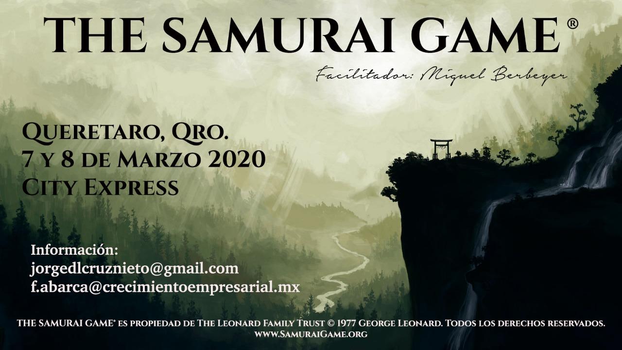 The Samurai Game ® en Querétaro