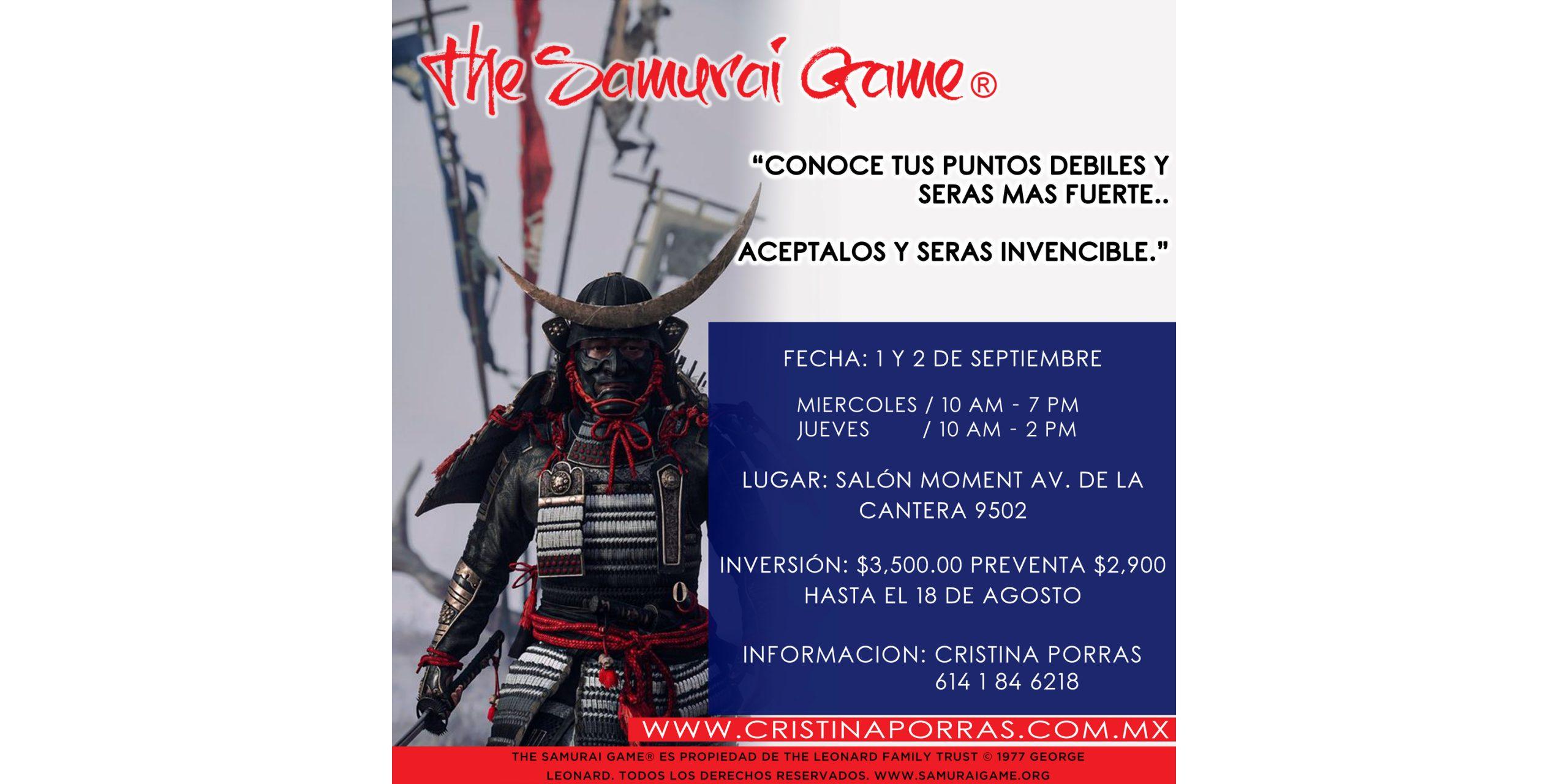 The Samurai Game en Chihuahua